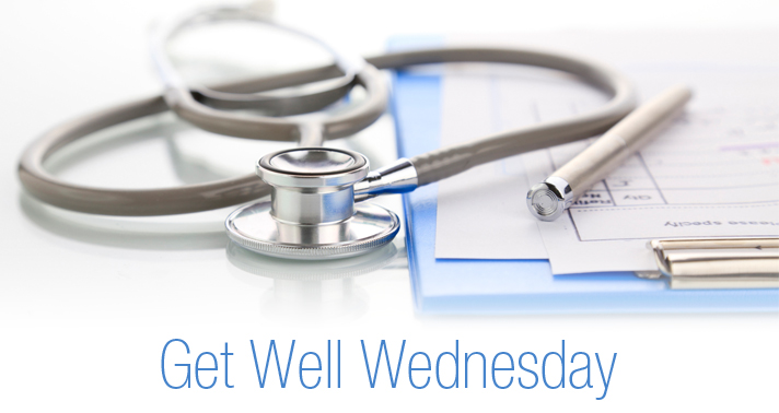 Get Well Wednesday