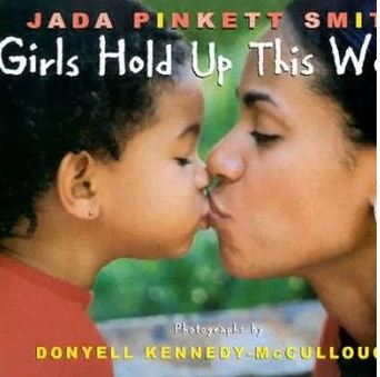 Jada Pinkett Smith wrote 'Girls Hold Up This World'.