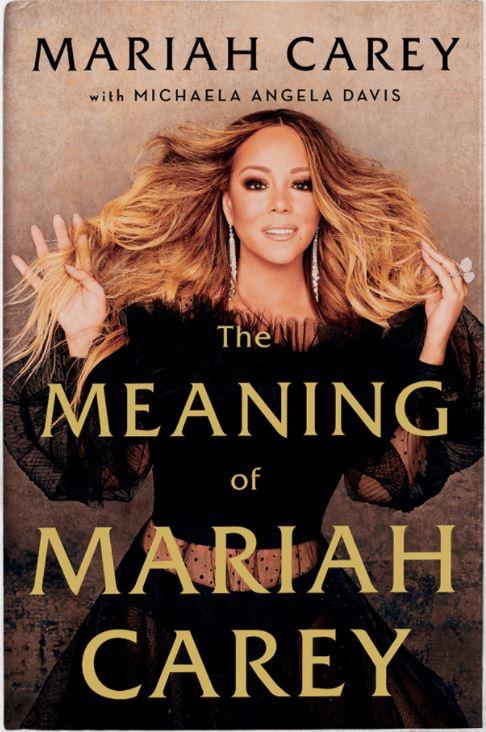 'The Meaning of Mariah Carey' - Mariah Carey (with Michaela Angela Davis)